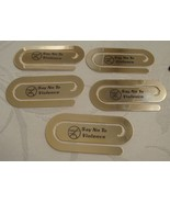 Lot of 5  BookMark w Pouch imprinted Say No to Violence  Gold Plated NIB - $9.99