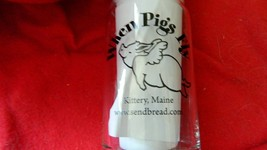 WHEN PIGS FLY KITTERY MAINE GLASS TUMBLER BAR GLASS FREE USA SHIPPING - $16.82