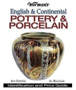 Warman's English & Continental Pottery & Porcelain Identification (2004,... - $5.99