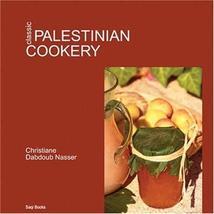 Classic Palestinian Cookery Nasser, Christiane Dabdoub - $39.37