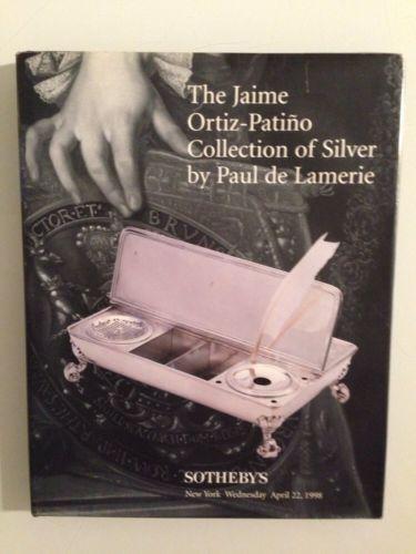 Sothebys Auction Catalog :Jaime Ortiz-Patino Collection Silver / HC