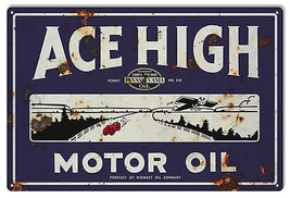 Reproduction Ace High Motor Oil Sign 12X18 - $21.78