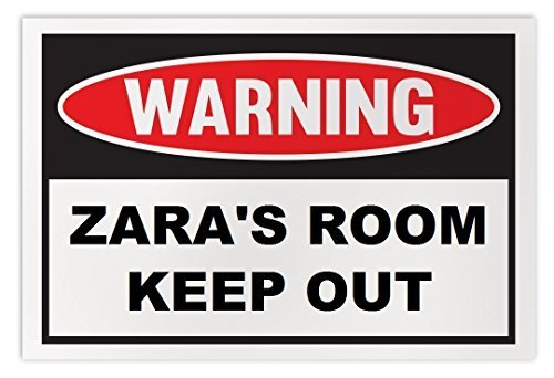 Personalized Novelty Warning Sign: Zara's Room Keep Out - Boys, Girls, Kids, Chi