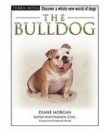 The Bulldog (Terra-Nova) [Hardcover] Morgan, Diane - $5.93
