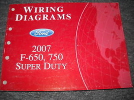 2007 Ford F-650 F-750 Super Duty Truck Electrical Wiring Diagram Manual ... - $49.49