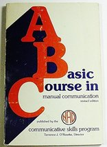 A Basic Course in Manual Communication. [Jun 01... - $20.79