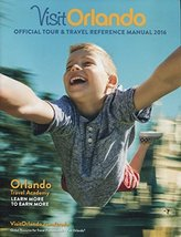 VISIT ORLANDO: OFFICIAL TOUR & TRAVEL REFERENCE MANUAL 2016 /TRAVEL AGEN... - $20.79