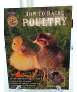 How to Raise Poultry by Christine Heinrichs, 2009 PB Illustrated, EUC Fr... - $9.50