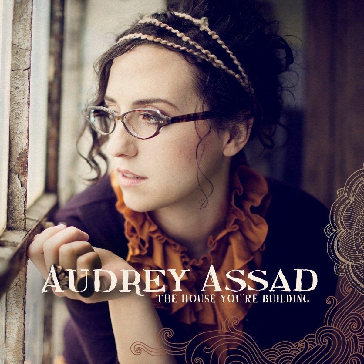 The house you re building by audrey assad