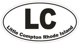 Little Compton Rhode Island Oval Bumper Sticker or Helmet Sticker D1520 Euro - $1.39+