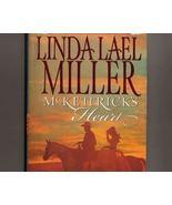 McKettrick's Heart by Linda Lael Miller Western... - $0.85