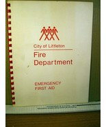 Booklet City of Littleton Colorado Fire Department - Emergency First Aid - $8.99