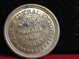 1860's CIVIL WAR PATRIOTIC TOKEN- NICE SPECIMEN - FREE SHIPPING!!! - $145.00