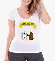 Friends Forever Funny Ladies V-Neck T-Shirt - $12.00