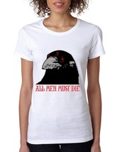 Women's T Shirt Night Watch Crow All Men Must Die - $10.94+