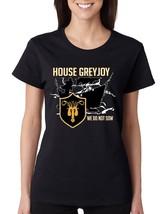 Women's T Shirt House Greyjoy We Do Not Sow - $10.94+