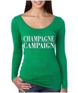 Women's Shirt Champagne Campaign Party Drunk Shirt - $14.94+