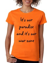 Women's T Shirt Its Our Paradise And Its Our War Zone Zayn Malik Song - $10.94+