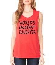 Women's Tank Flowy Scoop World's Okayest Daughter Humor Tank - $14.94