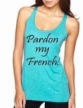 Women's Tank Top Pardon My French Cool Humor T Shirt - $14.94