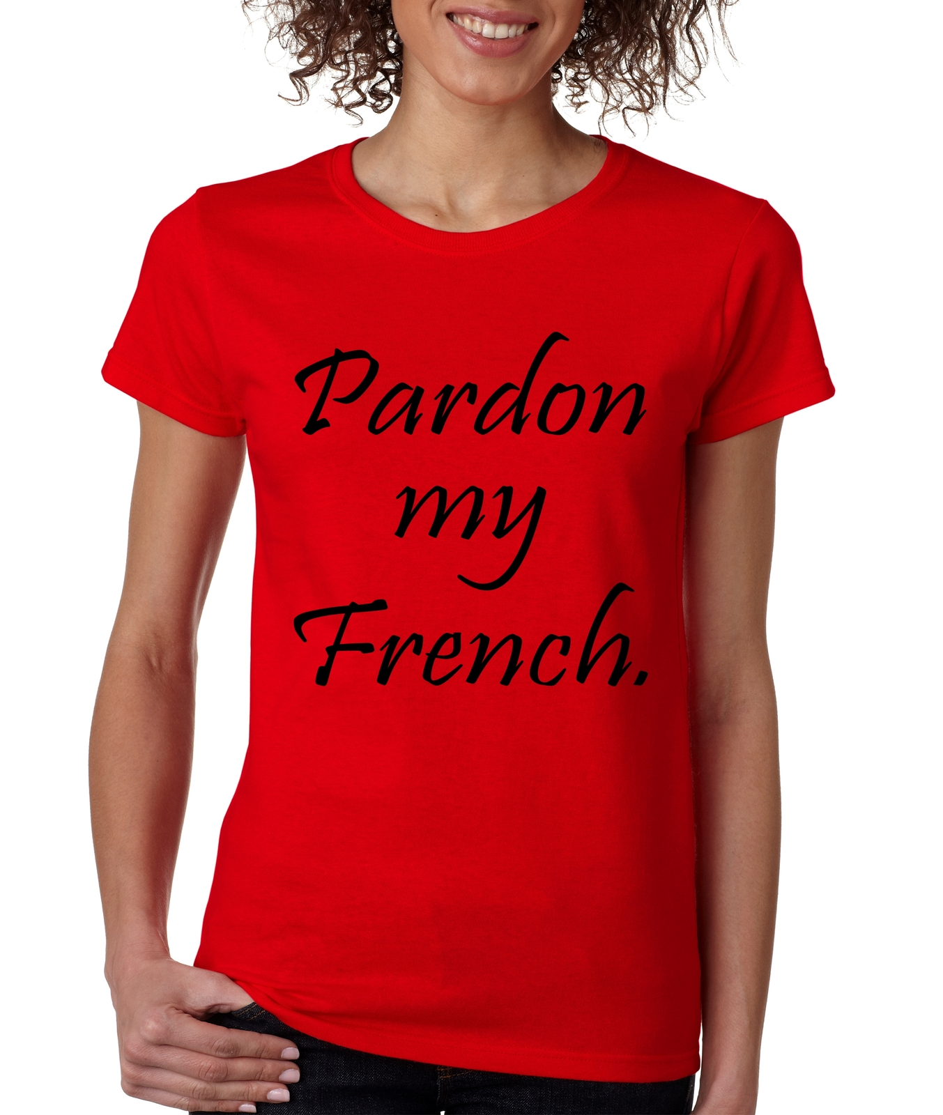 women 39 s t shirt pardon my french cool humor t shirt t. Black Bedroom Furniture Sets. Home Design Ideas