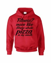 Adult Hoodie Fitness More Like Whole Pizza Cool Funny - $24.94+