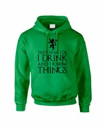Adult Hoodie That's What I Do I Drink And I Know Things - $24.94+