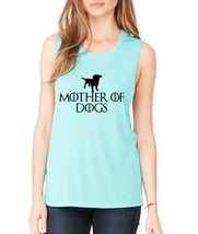 Women's Flowy Muscle Top Mother Of Dogs Love Mother Top - $14.94+