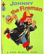 Johnny the Fireman - (A Tip-Top Elf Book) [Hardcover] [Jan 01, 1954] Reb... - $33.23