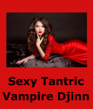 spr Sexy Female Tantric Vampire Djinn Pleasure Spirit + Love Prosperity ... - $169.00
