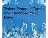 Twitter pinterest tumblr and facebook for 30 days 5 thumb155 crop