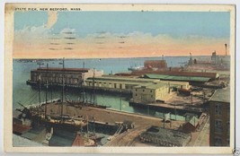 1928 NEW BEDFORD State Pier Mass. Massachusetts MA Postcard - $4.95