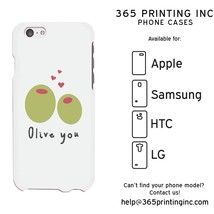 OLIVE YOU Funny Graphic White Phone Case for iphone, Galaxy, LG, HTC - $13.99