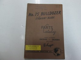 Caterpillar NO. 7S Bulldozer Straight Blade Part Catalog Manual 5A2001 TO 5A5084 - $17.77