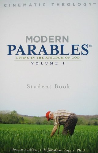 Primary image for Modern Parables: Living in the Kingdom of God, Student Book, Vol. 1 [Paperback]