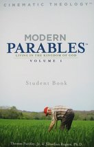 Modern Parables: Living in the Kingdom of God, Student Book, Vol. 1 [Pap... - $7.99