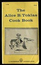 The Alice B. Toklas Cook Book [Mass Market Paperback] Alice B. Toklas - $367.88