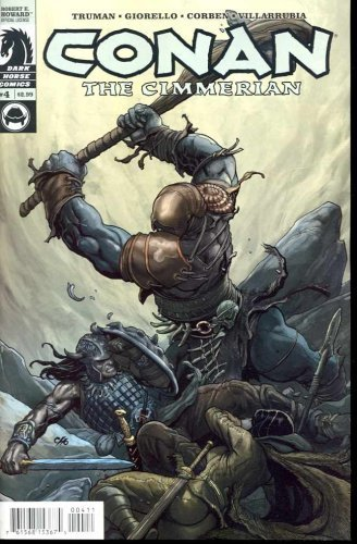 Conan the Cimmerian #4 [Comic] [Jan 01, 2008] Truman
