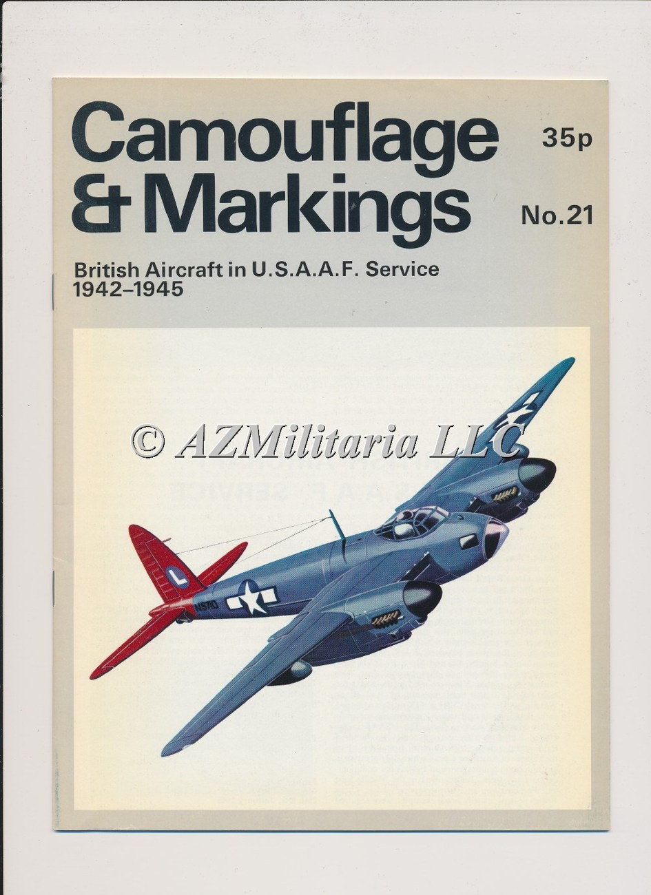 Camouflage & Markings Number 21 British Aircraft in USAAF Service 1942-1945