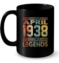 Retro The Birth Legend April 1938 80th Birthday Gifts 80 yrs Gift Coffee... - $13.99+