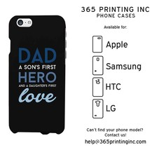 Phone Case for Dad - Hero and Love - iPhone, Galaxy S, Note, HTC One M8, LG G3 - $13.99