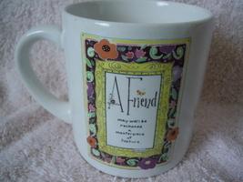 A Friend Mug Design by Kathy Davis - $1.99