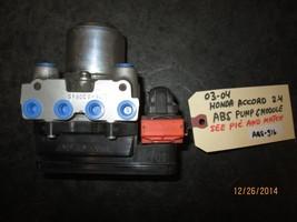 03 04 HONDA ACCORD 2.4 ABS PUMP & MODULE ABS-316 *See item description* - $50.49