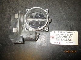 07 BMW 328,528 THROTTLE BODY #A2C53112155 BOX-10704 *See item* - $69.29