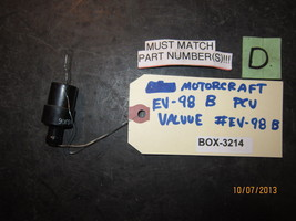 MOTORCRAFT EV-98 B PCU VALUE #EV-98 B *See item description* BOX-3214 - $6.73