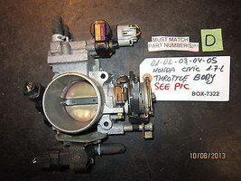 01 02 03 04 05 HONDA CIVIC 1.7L THROTTLE BODY *See item description* - $79.18