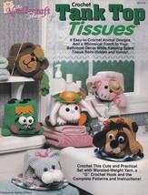 Tank Top Tissues, Crochet Pattern Booklet TNS 921312 Quick & Easy Animal... - $8.95