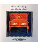 Porter Music Box Waltzes and Popular Tunes CD [Audio CD] Porter Twin Dis... - $8.89