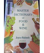 The Master Dictionary of Food and Wine [Hardcover] [Mar 01, 1990] Joyce ... - $14.40