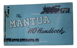 1947 The Mantua HO Handbook Very Clean some minor shelf ware,